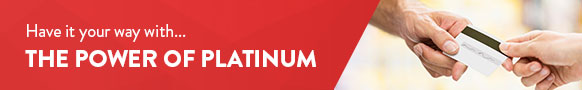 Have it your way with...the Power of Platinum